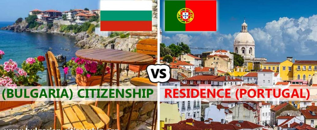 Portugal golden visa VS Bulgaria golden passport